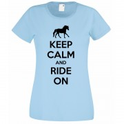 Keep Calm and Ride on T-Shirt light blue