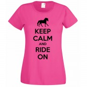 Keep Calm and Ride on T-Shirt pink2