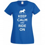 Keep Calm and Ride on T-Shirt royal blue